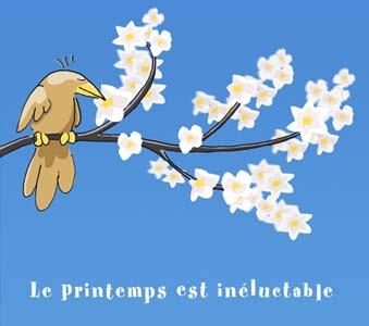 Le printemps est inéluctable